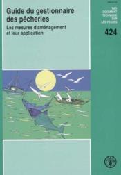 Guide du gestionnaire des pecheries ; les mesures d'amenagement et leur application - Couverture - Format classique