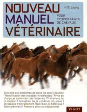 Nouveau manuel vétérinaire pour propriétaires de chevaux - Couverture - Format classique