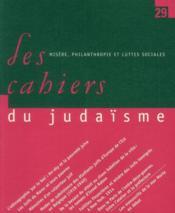 Les Cahiers Du Judaisme N.29 ; Misère, Philanthropie Et Luttes Sociales - Couverture - Format classique