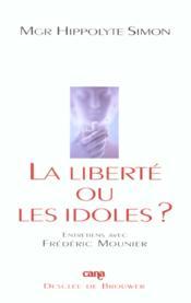La Liberte Ou Les Idoles - Couverture - Format classique