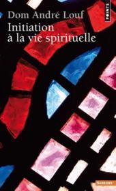 Initiation à la vie spirituelle - Couverture - Format classique