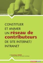 L'ESSENTIEL SUR T.248 ; constituer et animer un réseau de contributeurs de site Internet/intranet - Couverture - Format classique