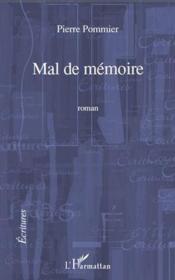 Mal de mémoire - Couverture - Format classique