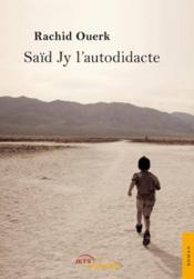 Saïd Jy l'autodidacte - Couverture - Format classique