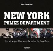 New-York police department ; hier et aujourd'hui avec la police de New-York - Couverture - Format classique