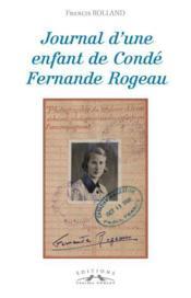 Journal D'Une Enfant De Conde Fernande Rogeau - Couverture - Format classique