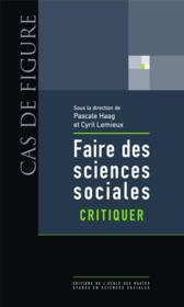 Faire des sciences sociales t.1 ; critiquer - Couverture - Format classique