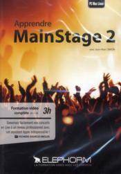 Apprendre Mainstage 2 ; la musique live par Apple - Couverture - Format classique