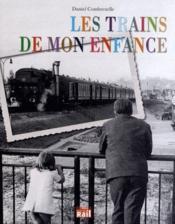 Les trains de mon enfance - Couverture - Format classique