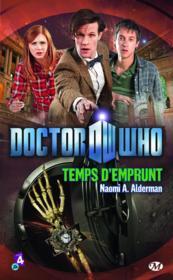 Doctor Who ; temps d'emprunt - Couverture - Format classique