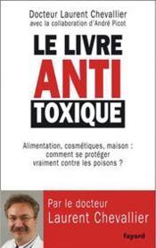telecharger Le livre antitoxique livre PDF en ligne gratuit