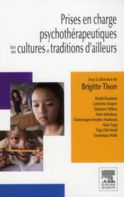 Prises en charge psychothérapeutiques face aux cultures et traditions d'ailleurs - Couverture - Format classique