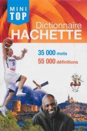 telecharger Dictionnaire Hachette mini top (edition 2014) livre PDF en ligne gratuit