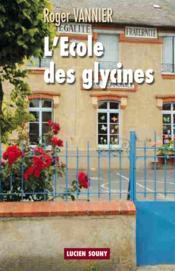 L'école des glycines - Couverture - Format classique