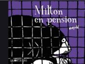 Milton en pension - Couverture - Format classique