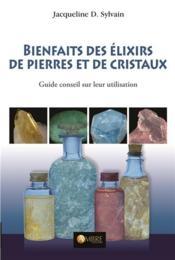Bienfaits des élixirs de pierres et de cristaux - Couverture - Format classique