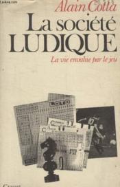 La Societe Ludique. - Couverture - Format classique