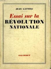 Essai Sur La Revolution Nationale. - Couverture - Format classique