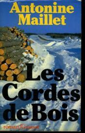 Les Cordes De Bois. - Couverture - Format classique