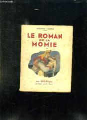 Le Roman De La Momie. - Couverture - Format classique