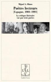 Poètes lecteurs ; espagne 1901-1991 - Couverture - Format classique