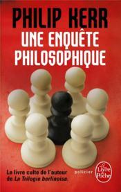 Une enquête philosophique - Couverture - Format classique
