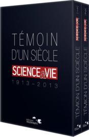 telecharger Temoin d'un siecle – science et vie (1913-2013) livre PDF/ePUB en ligne gratuit
