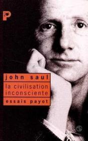 La civilisation inconsciente - Couverture - Format classique