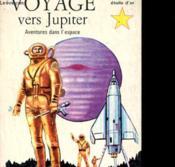 Aventures Dans L'Espace - Voyage Vers Jupiter - Couverture - Format classique