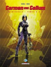 Carmen Mc Callum ; INTEGRALE VOL.3 ; T.6 A T.8 ; troisième cycle ; la question E.G.M. - Couverture - Format classique