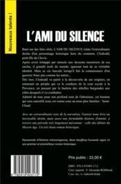 L'ami du silence ; l'extraordinaire épopée de l'héritier du trône des Francs - 4ème de couverture - Format classique