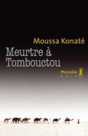 Meurtre à Tombouctou - Couverture - Format classique