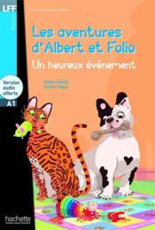 Albert et Folio : un heureux évènement - Couverture - Format classique