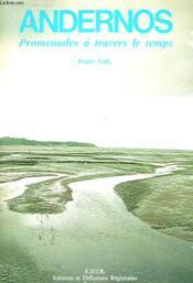 Andernos - Promenades A Travers Le Temps - Couverture - Format classique