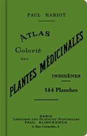 Atlas colorié des plantes médicinales indigènes - Couverture - Format classique