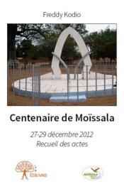 Centenaire de Moïssala - Couverture - Format classique