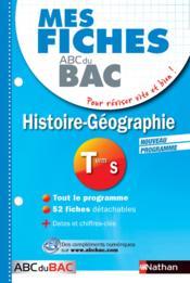 MES FICHES ABC DU BAC T.23 ; histoire-géographie ; terminale S - Couverture - Format classique