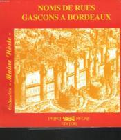 Noms De Rues Gascons A Bordeaux - Couverture - Format classique