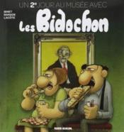 Les Bidochon HORS-SERIE ; un 2e jour au musée avec les Bidochon - Couverture - Format classique