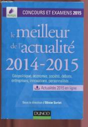 Le meilleur de l'actualité 2014-2015 ; concours et examens 2015 - Couverture - Format classique