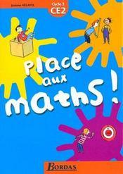 PLACE AUX MATHS ; mathématiques ; CE2 ; fichier de l'élève (édition 2008) - Intérieur - Format classique