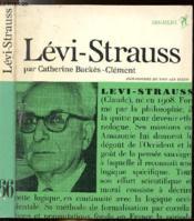 Claude Levi-Strauss Ou La Structure Et Le Malheur - Collection Philiosophes De Tous Les Temps N°66 - Couverture - Format classique