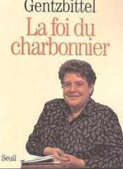 La Foi Du Charbonnier - Couverture - Format classique