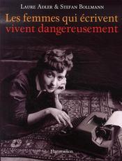 Les femmes qui écrivent vivent dangereusement - Intérieur - Format classique
