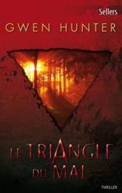 Le triangle du mal - Couverture - Format classique