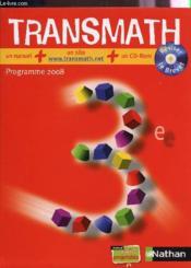 TRANSMATH ; mathématiques ; 3ème ; manuel de l'élève (édition 2008) - Couverture - Format classique