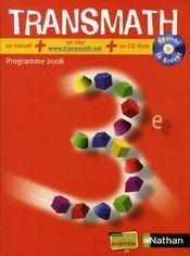 TRANSMATH ; mathématiques ; 3ème ; manuel de l'élève (édition 2008) - Intérieur - Format classique