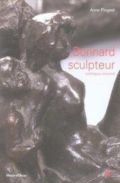 Bonnard Sculpteur. Catalogue Raisonne. - Intérieur - Format classique