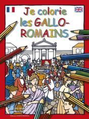 Je colorie les gallo-romains - Couverture - Format classique