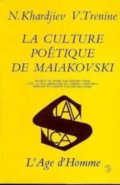 Culture Poetique De Maiakovski (La) - Couverture - Format classique
